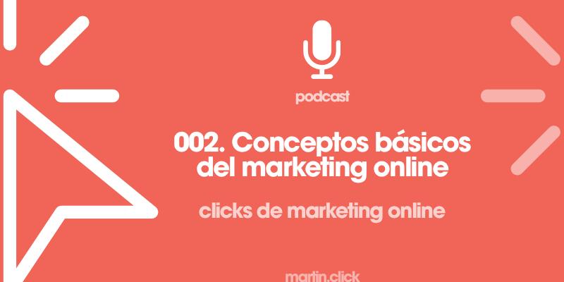 2. Conceptos básicos del marketing online