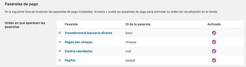 A través del cuadro de pasarelas de pago puedes establecer su orden en la página de pago