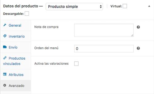 Añadir notas en la compra del producto, el orden que ocupa o si quieres activar las valoraciones, son las opciones del panel Avanzado
