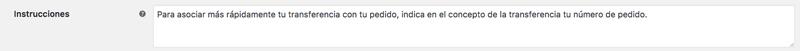 Las instrucciones se mostrarán en la página de resumen de pedido y en el correo de confirmación de pedido que se envía al usuario.