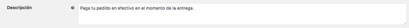 La descripción aparece en el selector de forma de pago de tu página de checkout.
